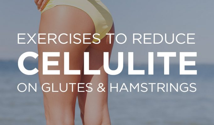 exercises-reduce-cellulite-on-my-glutes-and-hamstrings.jpg